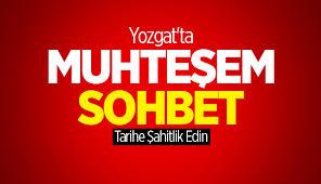 Yozgatta Sohbet